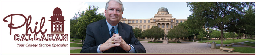 Phil Callahan for Bryan-College Station | Your College Station Specialist